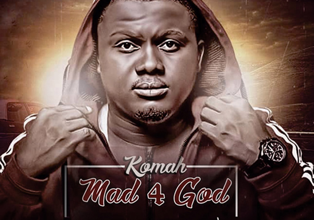 Komah - Mad 4 God