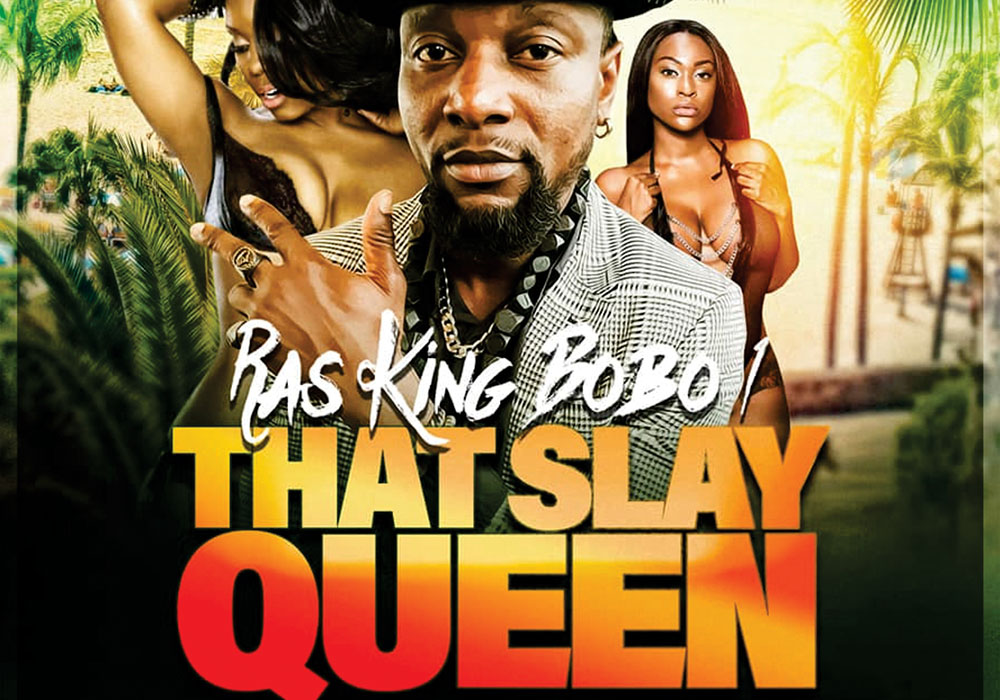 """THAT SLAY QUEEN"" from www.hitzalert.com by RAS KING BOBO 1."