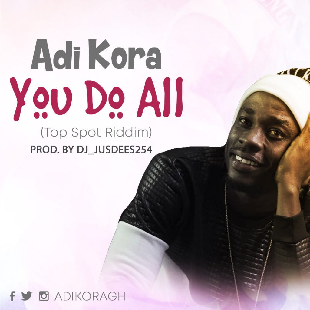 ADI KORA - YOU DO ALL (www.hitzalert.com)