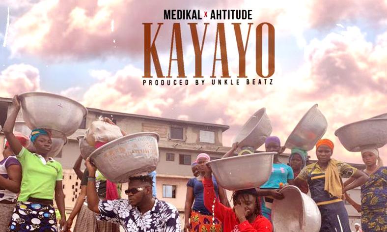 Medikal X Ahtitude - Kayayo