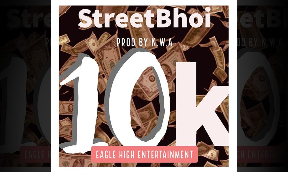 STREETBHOI 10K