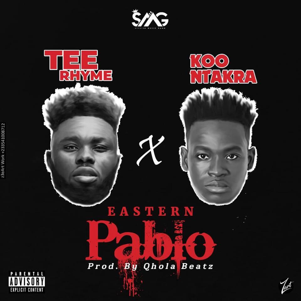 Tee Rhyme ft. Koo Ntakra - Eastern Pablo