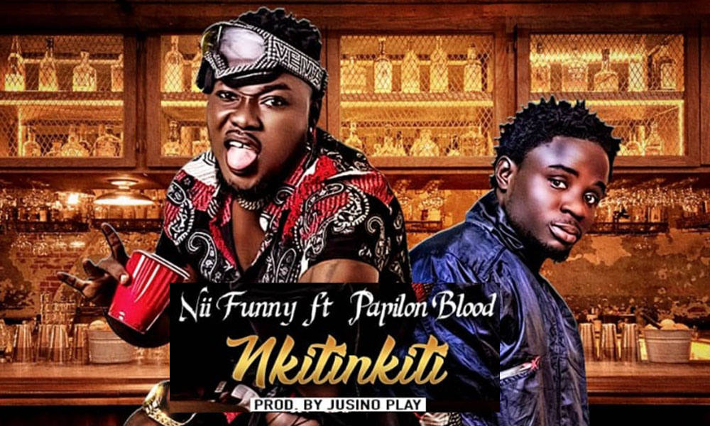 nii funny feat papilon blood - Nkitinkiti