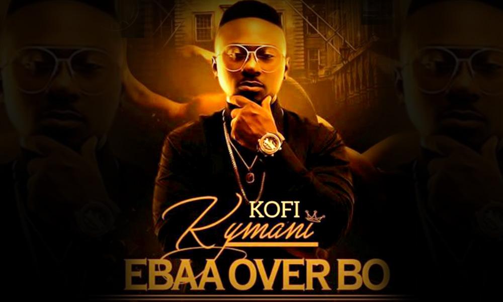 Kofi Kymani - Ebaa Over Bo (WWW.HITZALERT.COM)