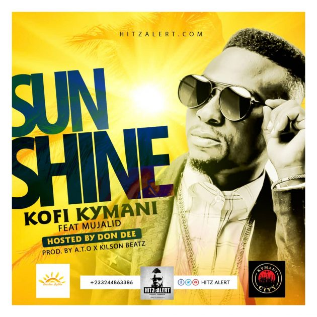 Kofi Kymani ft Mujalid- Sunshine (Mixed By kilson)