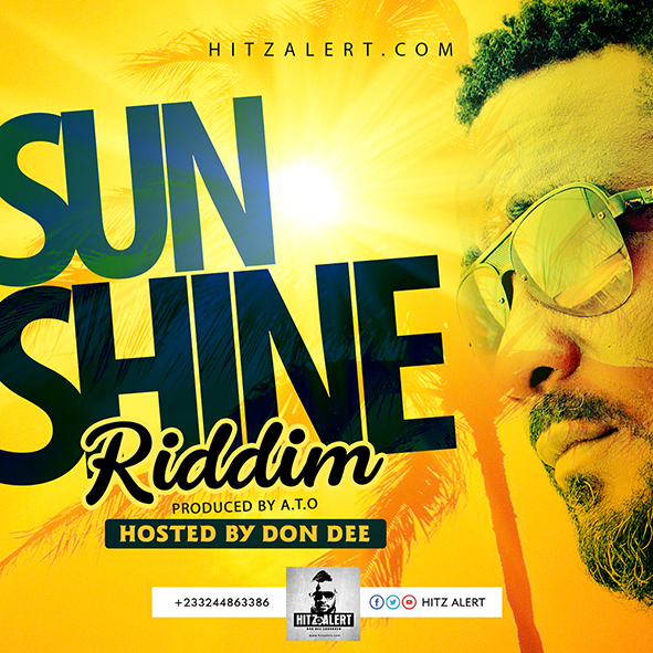 sunshine riddim hosted by Don Dee Hitzalert.com