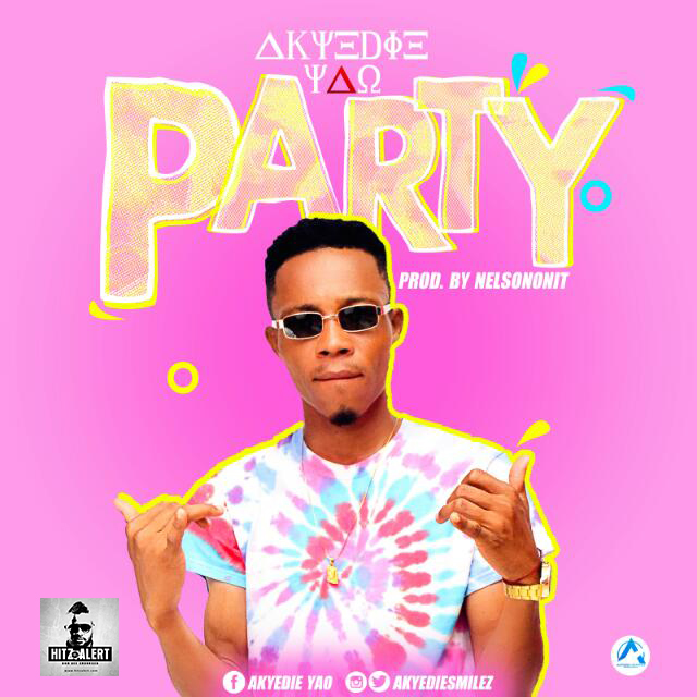 AKYEDIE YAO - PARTY